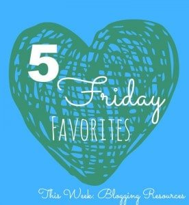 5 Friday Favorites resouces.jpg