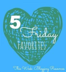 5 Friday Favorites resouces.jpg