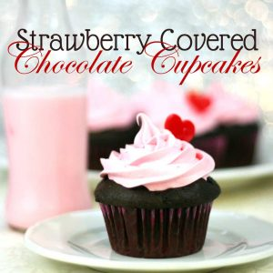 Strawberry Covered Chocolate Cupcakes