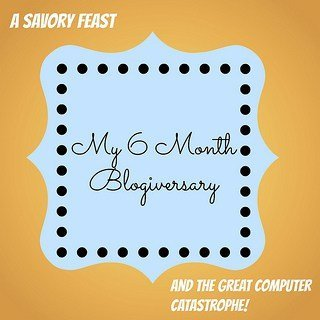 My 6 Month Blogiversary