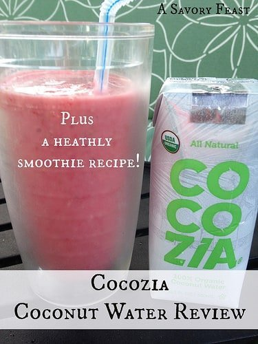 Cocozia Coconut Water Review with healthy smoothie recipe