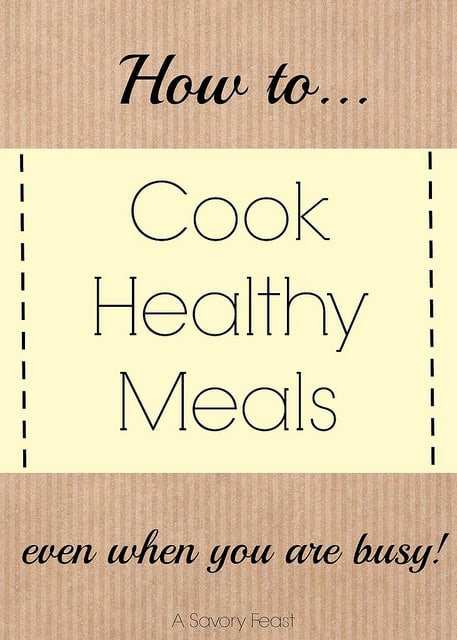 How to cook healthy meals