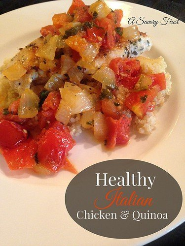 Healthy Italian Chicken and Quinoa