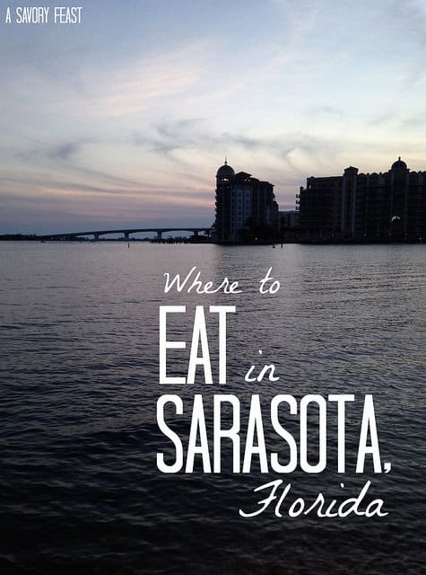 Where to Eat in Sarasota Florida