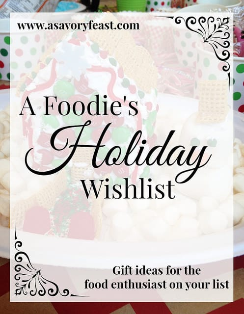 A Foodie's Holiday Wishlist