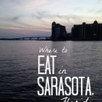 Where to Eat in Sarasota, Florida