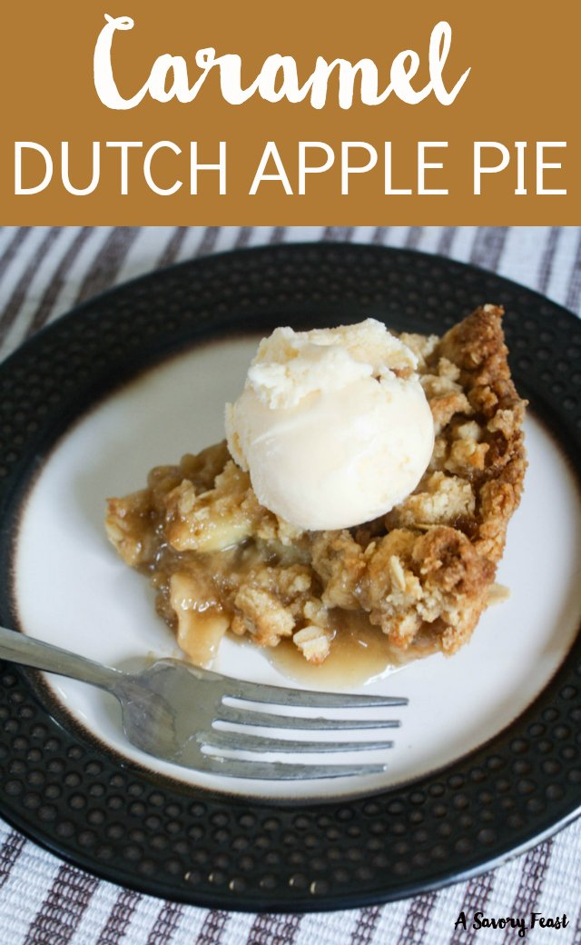 Caramel Dutch Apple Pie is an update on a classic Fall dessert! This pie is made from scratch with fresh apples, homemade caramel and an oatmeal crust and crumble on top!