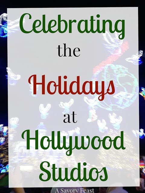 Celebrating the Holidays at Hollywood Studios