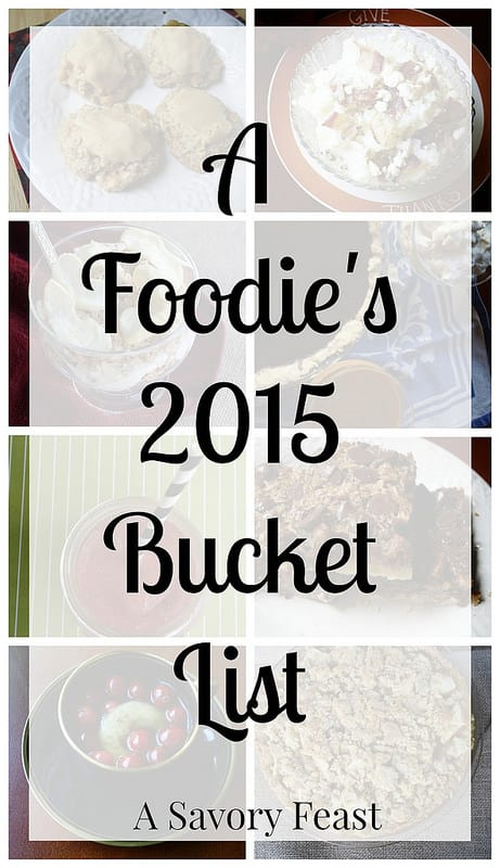 A Foodie's 2015 Bucket List