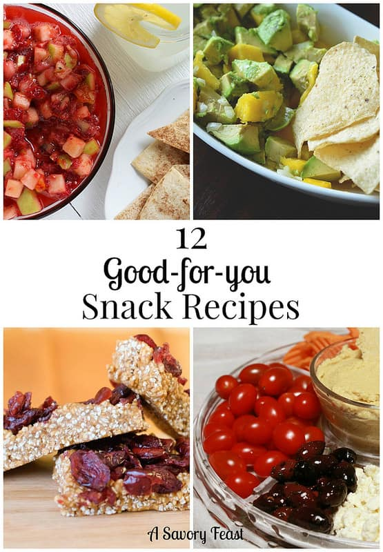12 Good-for-you Snack Recipes