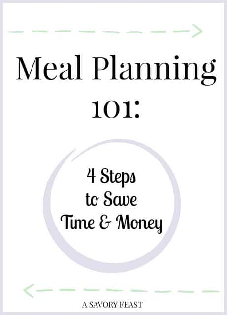 Meal Planning 101: 4 Steps to Save Time and Money