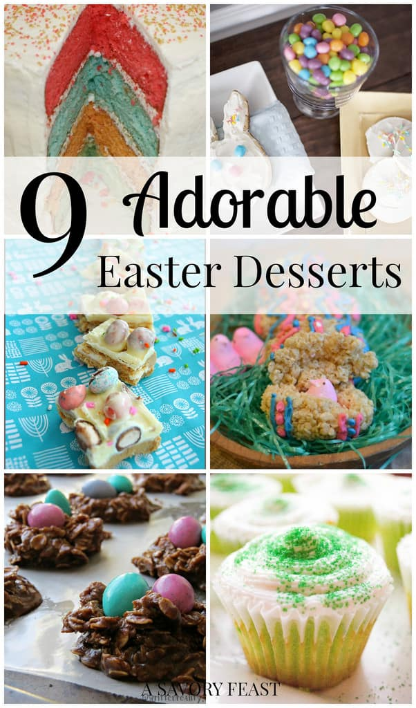 9 Adorable Easter Desserts