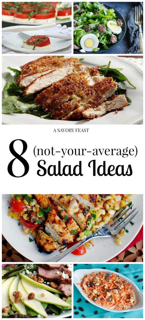 8 (not-your-average) Salad Ideas