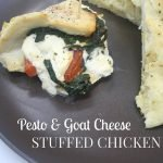 Pesto and Goat Cheese Stuffed Chicken