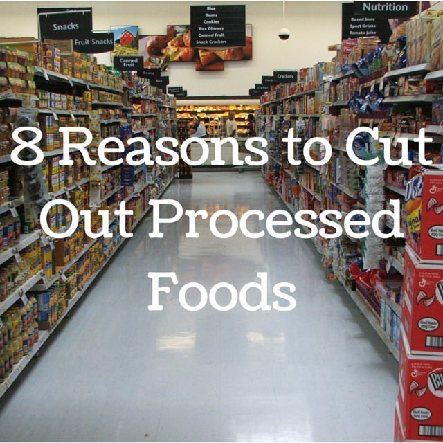 8-Reasons-to-Cut-Out-Processed-FoodsFI