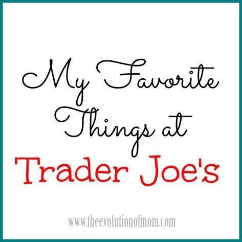My-Favorite-Things-at-Trader-Joes