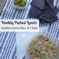 Healthy Packed Lunch: Southwestern Rice & Chips