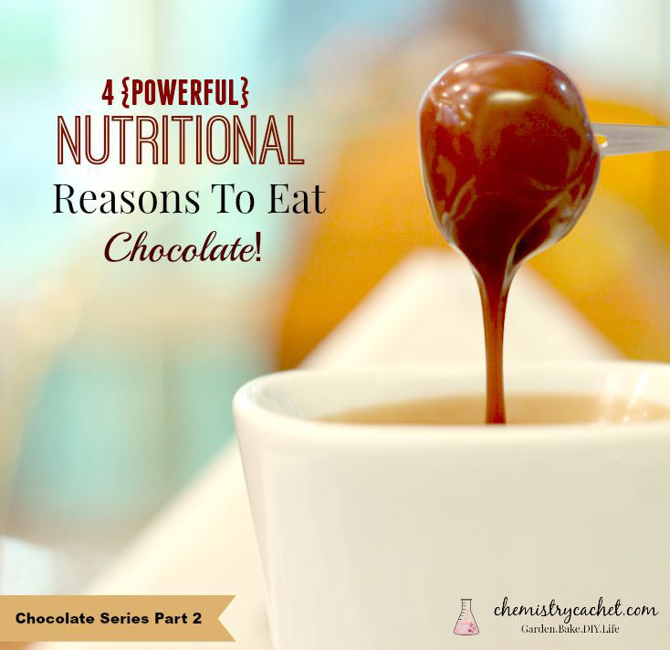 Nutritional-Reasons-to-eat-chocolate-chemistrycachet.com_