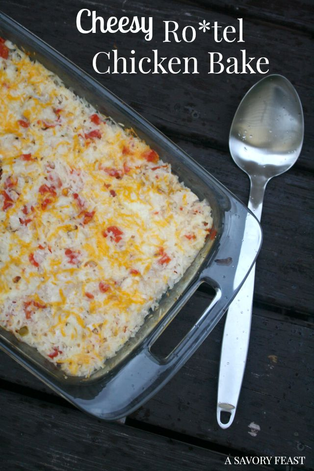 Cheesy Rotel Chicken Bake