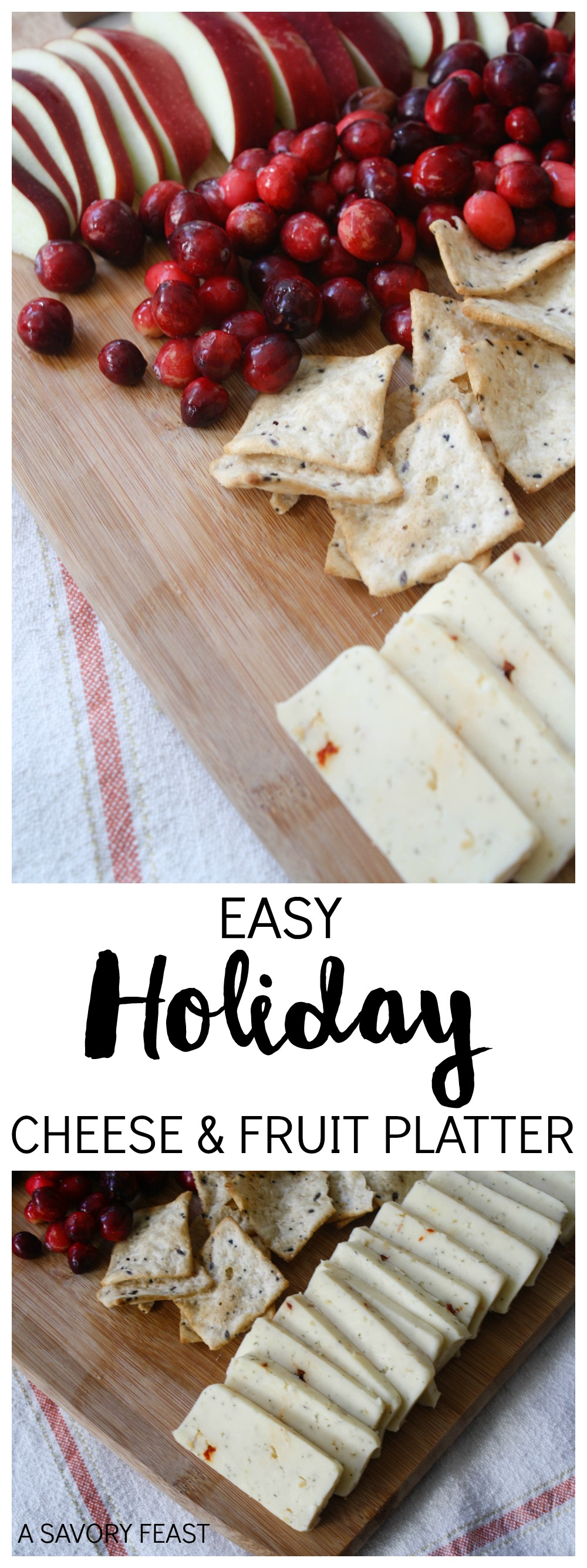 Easy Holiday Cheese and Fruit Platter