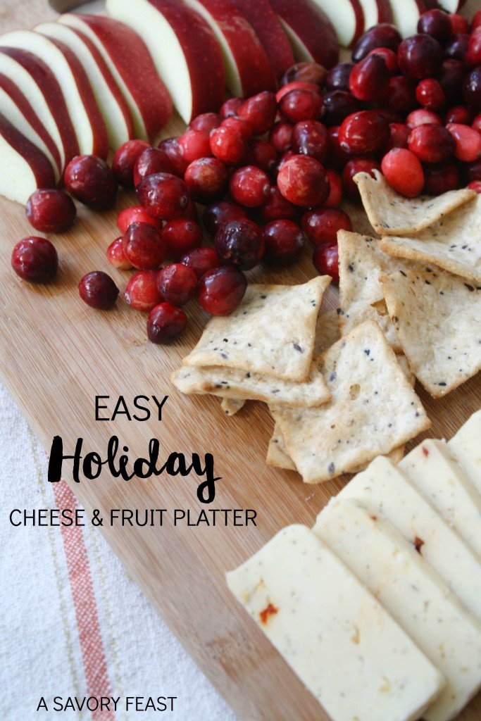 Easy Holiday Cheese & Fruit Platter by A Savory Feast