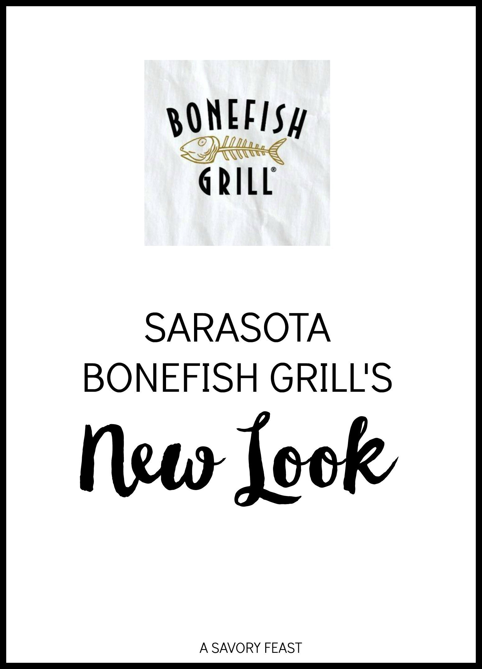 Bonefish Grill in Sarasota has a brand new look and lots of delicious new items on the menu!