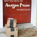 Why You Need an Amazon Prime Membership