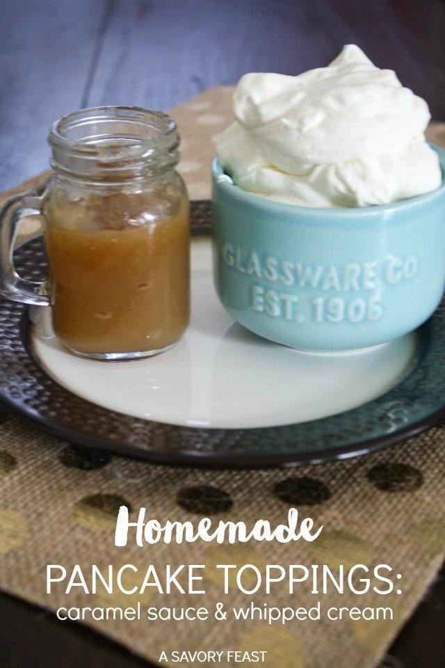 Homemade pancake toppings whipped cream and caramel sauce ccuart Choice Image