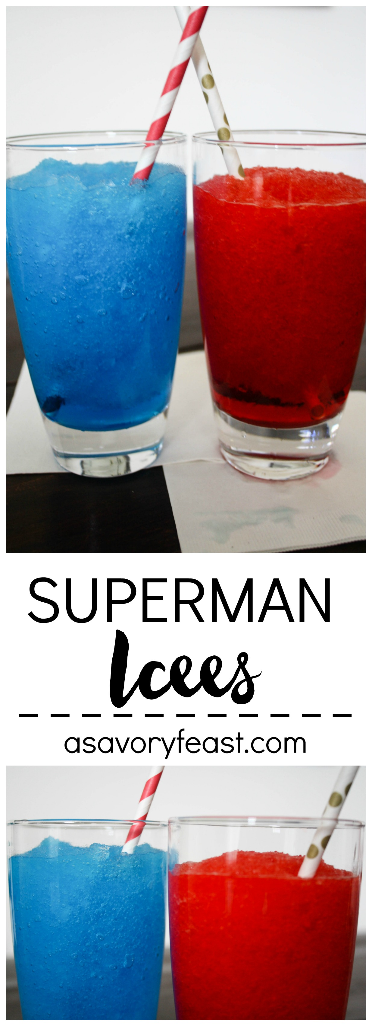 Celebrate the premiere of Batman v Superman with these fun and fruity Superman icees! A sweet, refreshing drink that adults and kids alike will love.
