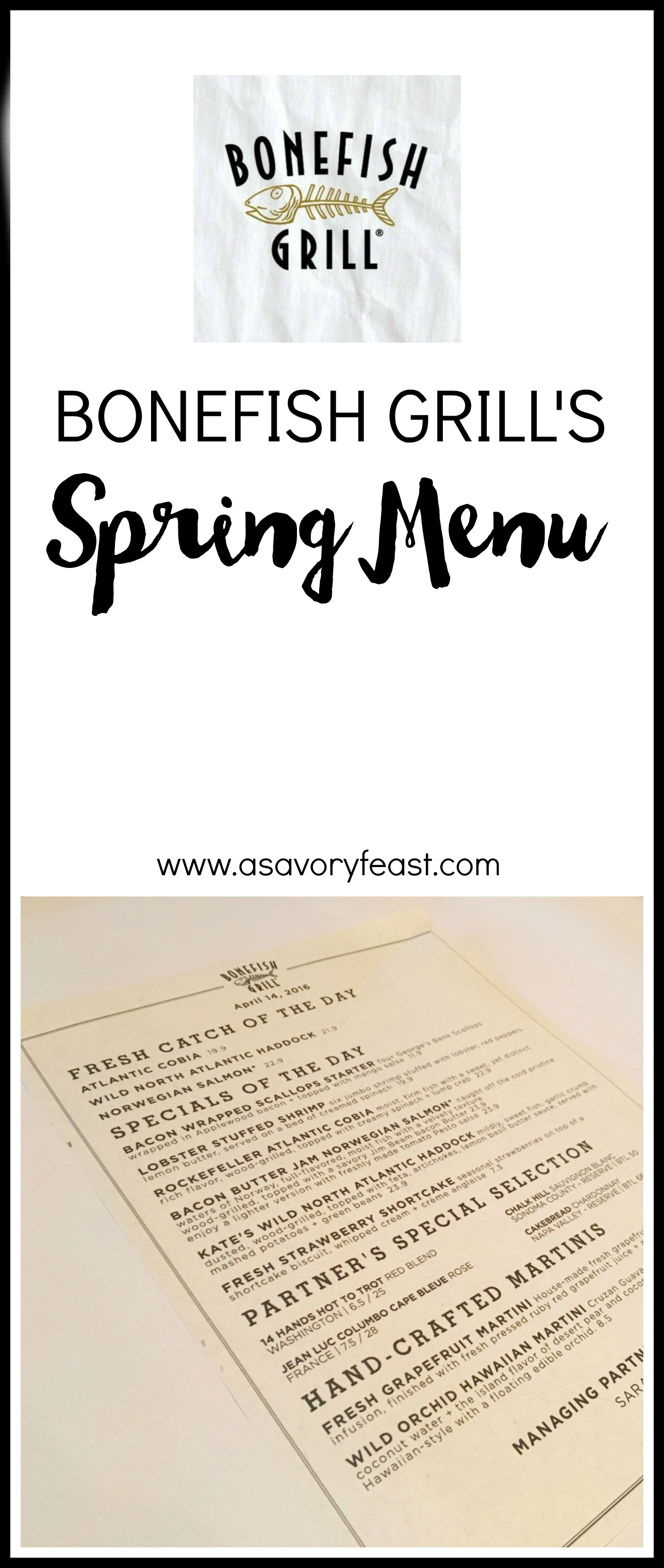 Take a look at Bonefish Grill's Spring Menu! The food blogger behind A Savory Feast shares her experience.