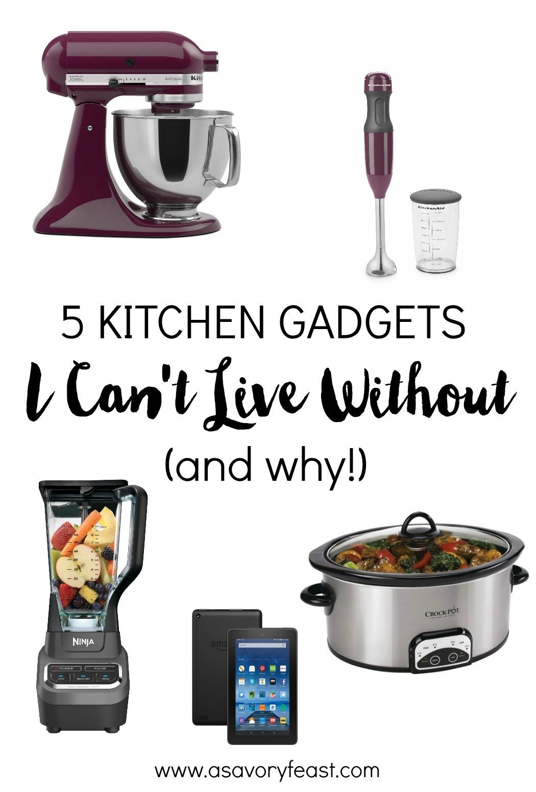 5 Kitchen Gadgets I Can't Live Without (and why!)