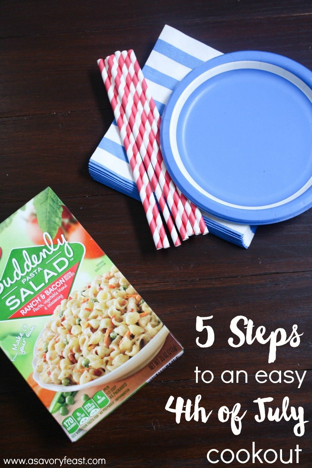 Planning a 4th of July Cookout? Get ready for your party in 5 easy steps.
