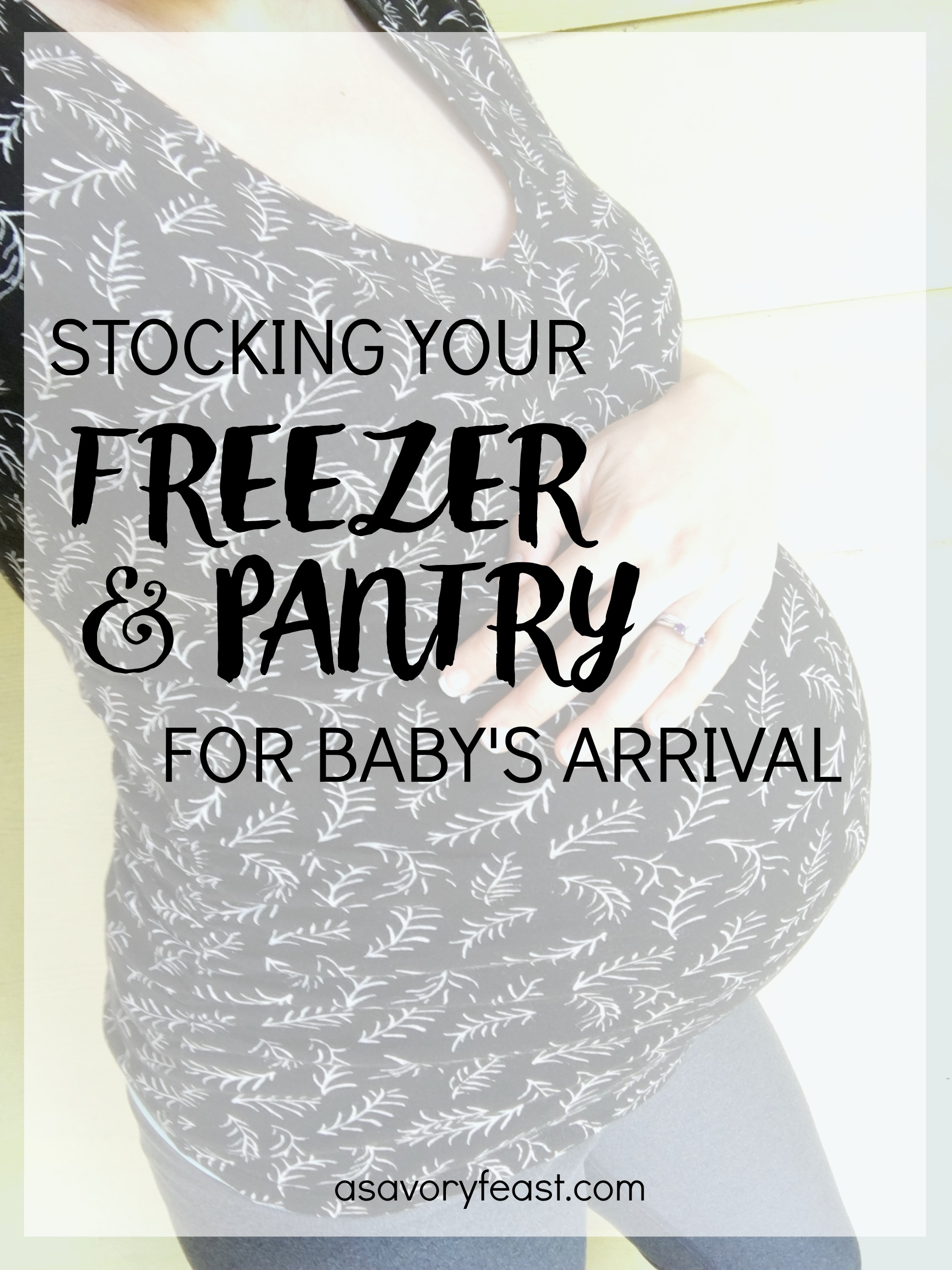 Got a baby on the way? Here are a bunch of great ideas for stocking your freezer and pantry with freezer meals, snacks and other necessities to make life easier in the first few weeks with a newborn. Great tips for any soon-to-be mom!