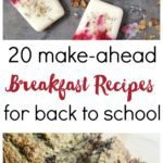 20 Make-Ahead Breakfast Ideas for Back to School