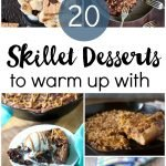 20 Skillet Desserts to Warm Up With