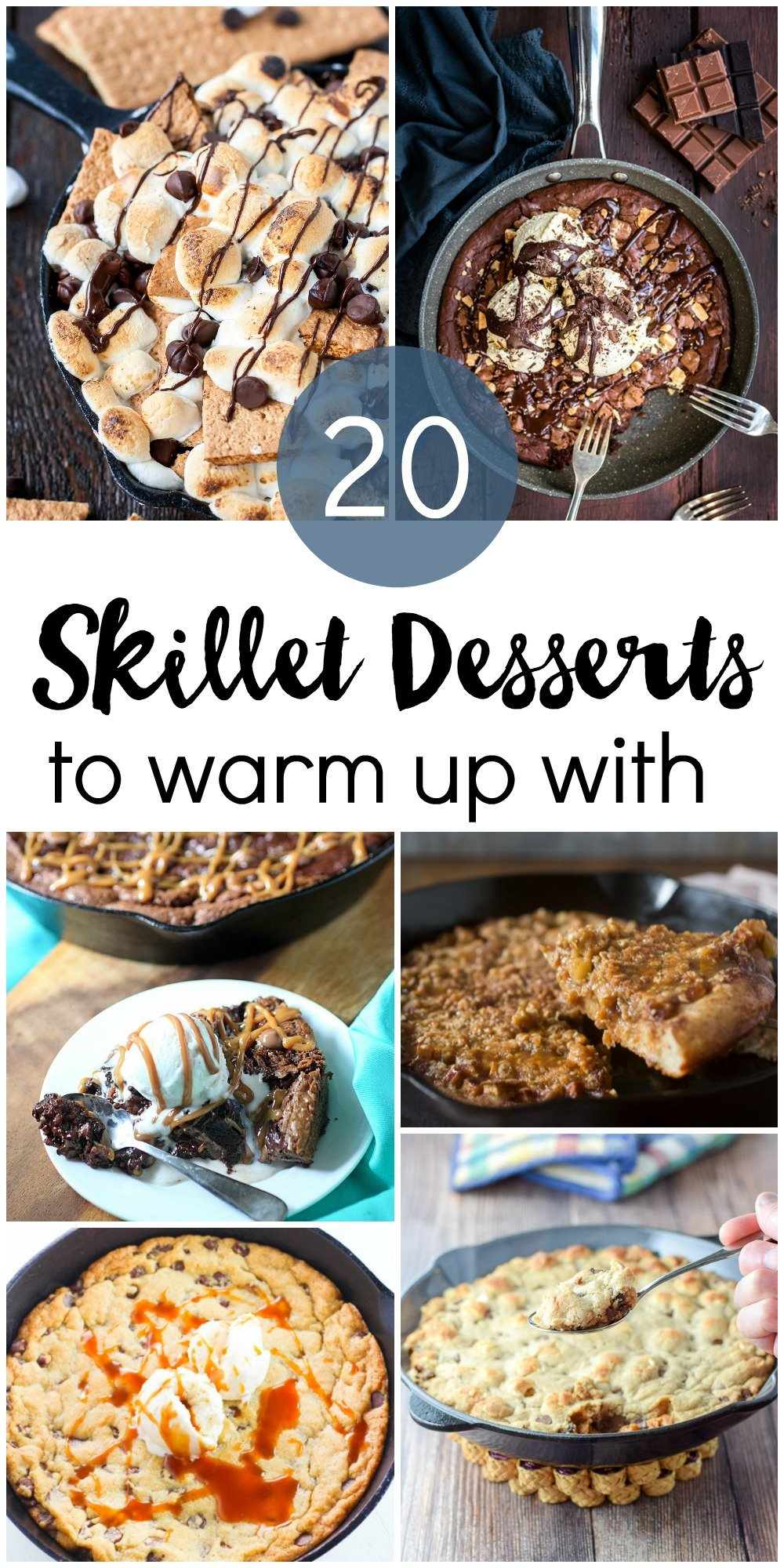 20 skillet desserts to warm up with this winter. Something for everyone! Brownies, cookies, s'mores, fruit and more.