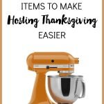 6 Items to Make Hosting Thanksgiving Easier