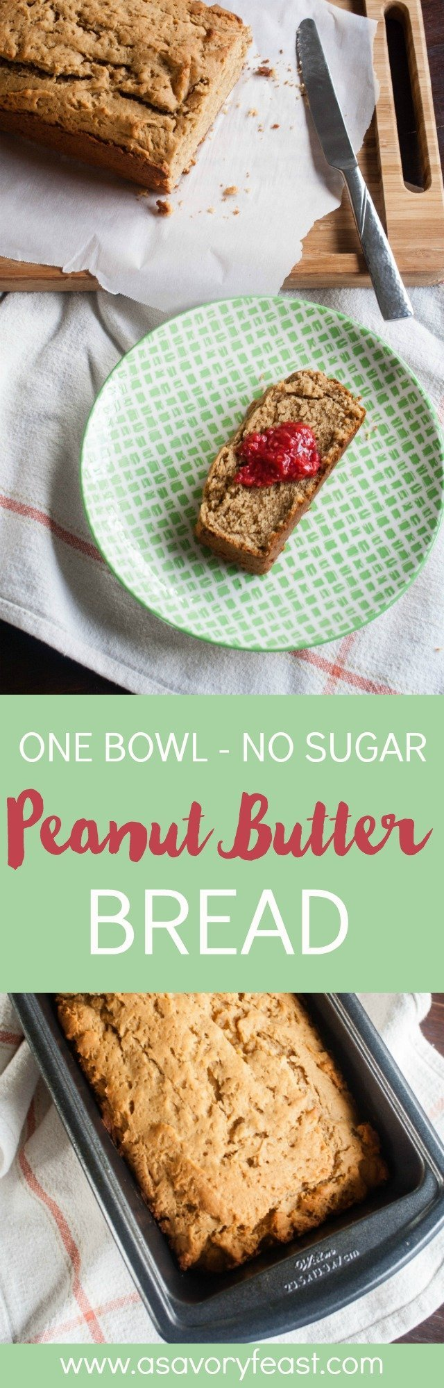 What's not to love about this simpleOne Bowl No Sugar Peanut Butter Bread? It's a healthier breakfast or snack option because it's sweetened with maple syrup instead of sugar. Made in one bowl for easy clean up, and packed with protein. It goes great with your favorite fruit jam or jelly!| Easy Peanut Butter Bread | Healthy | No Sugar Added #peanutbutter #breakfast #bread