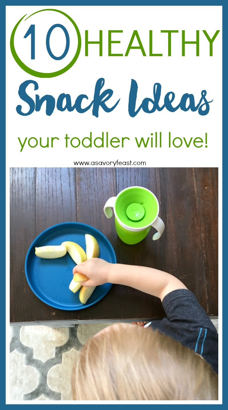 Is your toddler always hungry? Here are 10 Healthy Snack Ideas that you can feel good about offering them! Easy ideas for homemade or store-bought snacks that toddlers love.