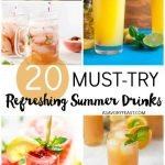 20 Must-Try Refreshing Summer Drinks