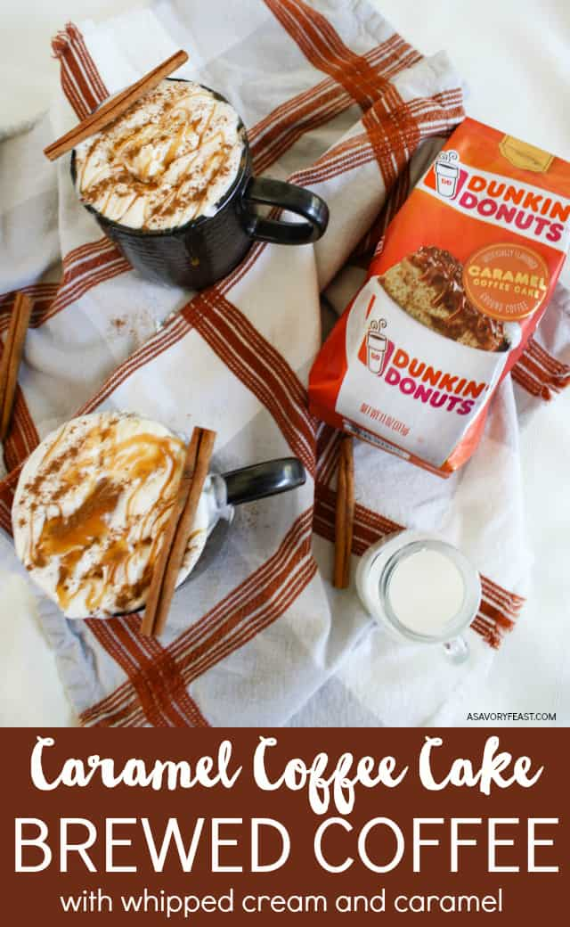 #AD Make a fancy coffee drink at home with the help of Dunkin' Donuts® coffee! Invite a friend over for a coffee date and make this Caramel Coffee Cake Flavored Coffee with whipped cream and caramel.