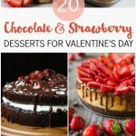 20 Chocolate and Strawberry Desserts for Valentine's Day