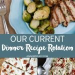 Our Current Dinner Recipe Rotation 2019