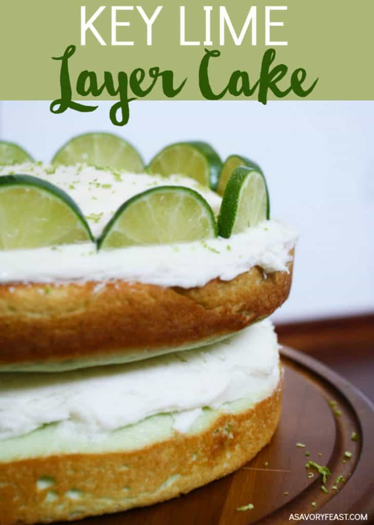You've got to try this refreshing layer cake this summer! This Key Lime Layer Cake is made from scratch with a secret ingredient to give it a pretty lime color.