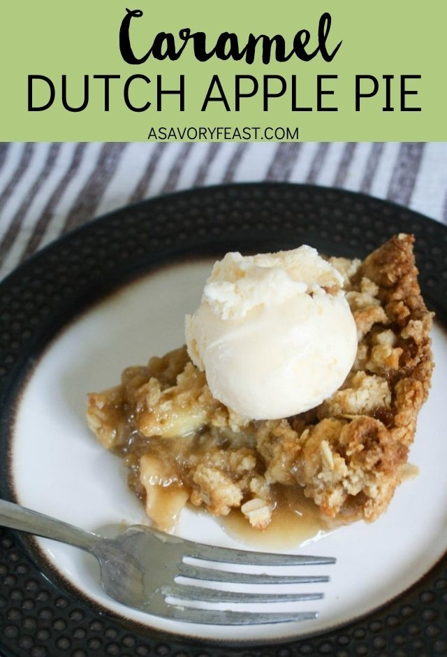 Thanksgiving is coming up, and you know what that means... it's time for pie! This Caramel Dutch Apple Pie is an update on an old classic. I used my favorite dutch apple pie recipe and added a homemade caramel sauce. Delicious!