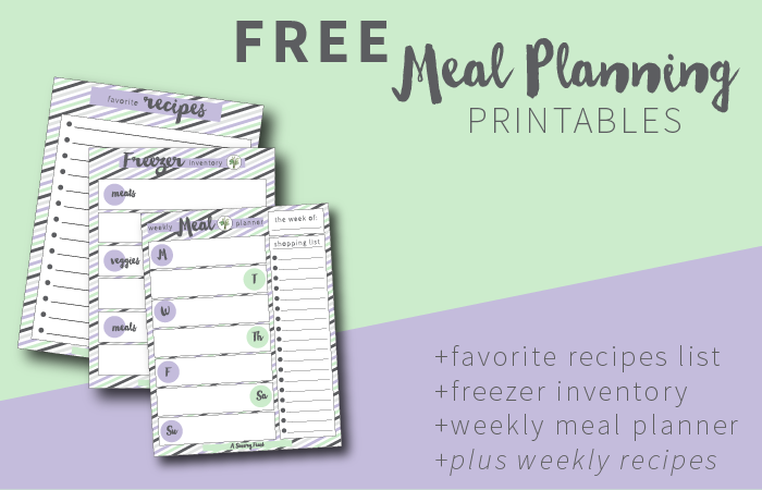 Get free meal planning printables including a favorite recipes list, freezer inventory and weekly meal planner!