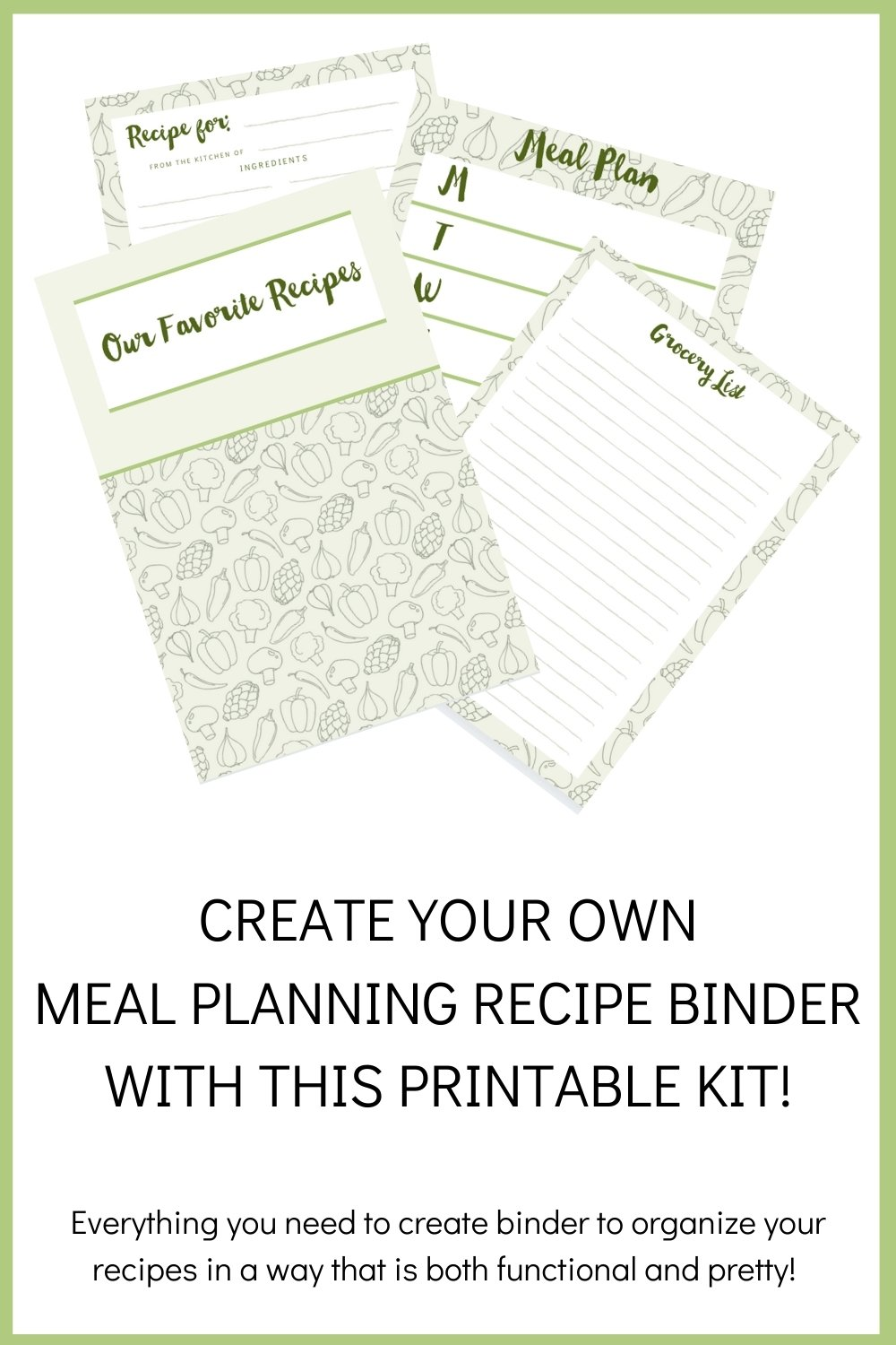 Create your own meal planning recipe binder with this printable kit!