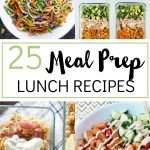 25 Meal Prep Lunch Ideas